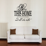 Bless this home and all who enter Wall Decal