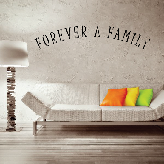 Forever a Family Arched Wall Decal