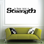 In the union there is Strength Wall Decal
