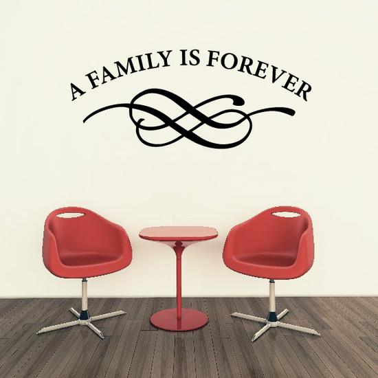 A Family is forever Wall Decal