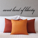 Sweet Land of Liberty Script Decal