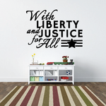 Liberty and Justice For All Wall Decal