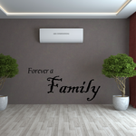 Forever a family Wall Quote Decal