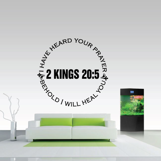 I Have heard your prayer behold I will heal you 2 Kings 20:5 Quote Decal