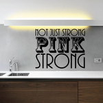 Not just strong Pink Strong Decal