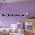 Our Little Princess Decal