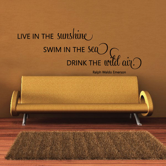 Ralph Waldo Emerson Live in the Sunshine Swim in the Sea Drink the wild air Decal