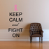 Keep Calm and Fight on Printed Die Cut Decal