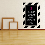 Keep Calm and Fight on Patterned Printed Die Cut Decal