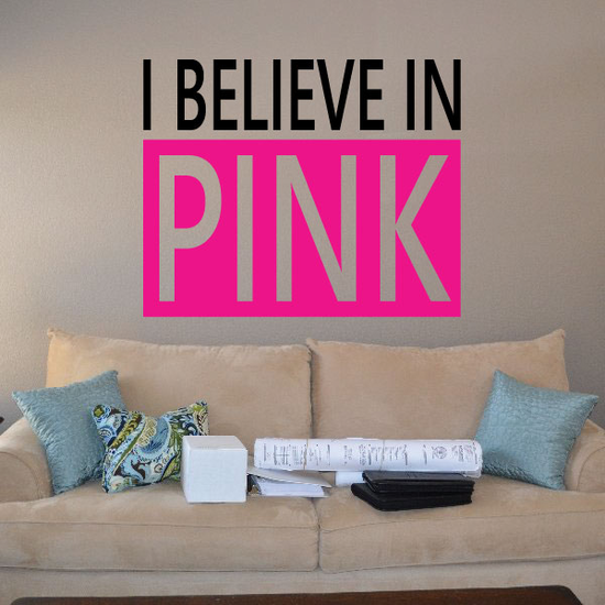 I Believe in Pink Breast Cancer Printed Die Cut Decal