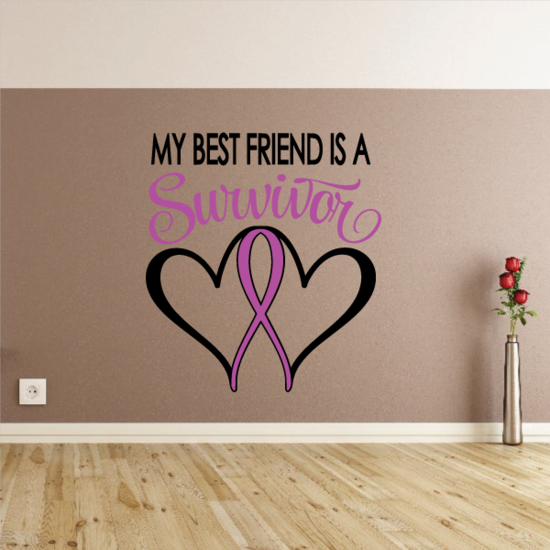 My Best Friend Is A Survivor Heart Ribbon Printed Die Cut Decal