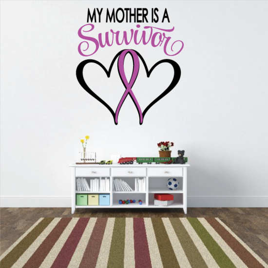 My Mother Is A Survivor Heart Ribbon Printed Die Cut Decal