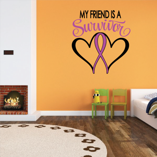 My Friend Is A Survivor Heart Ribbon Printed Die Cut Decal