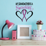 My Grandmother Is A Survivor Heart Ribbon Printed Die Cut Decal