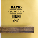 Back To School and Looking Cool Decal