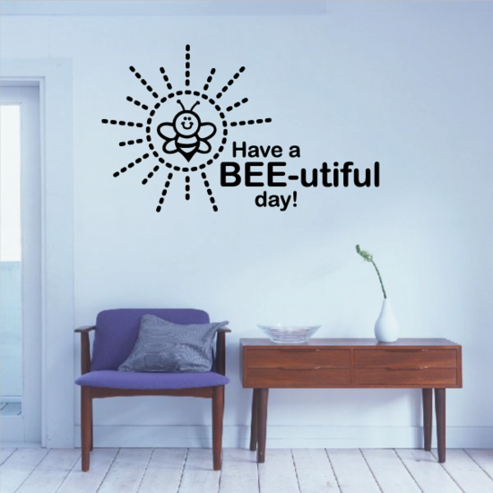 Have A Bee-Utiful Day! Decal