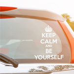 Keep Calm and Be Your Self Decal