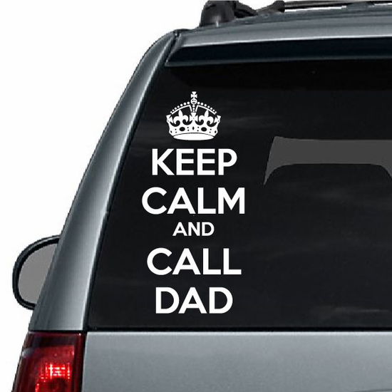 Keep Calm and Call Dad Decal