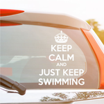 Keep Calm and Just Keep Swimming Decal