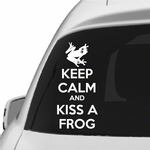 Keep Calm and Kiss a Frog Decal