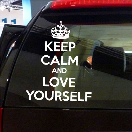 Keep Calm and Love Yourself Decal
