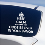 Keep Calm and May The Odds Be Ever In Decal