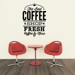 The Best Coffee Shop Fresh Coffee & More Decal