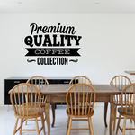 Premium Quality Coffee Collection Decal