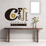 Coffee Premium Quality Text Printed Decal