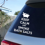 Keep Calm and Smoke Bath Salts Decal 02