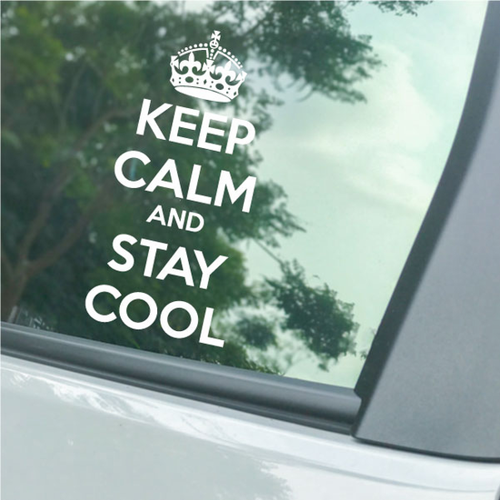 Keep Calm and Stay Cool Decal
