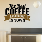The Best Coffee House in Town Decal