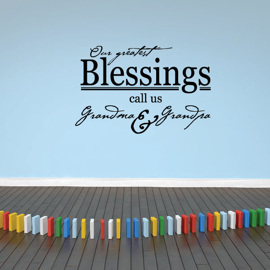 Our greatest blessings call us grandma and grandpa Decal