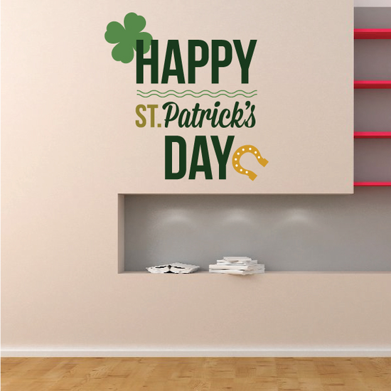 Horseshoe Happy St. Patricks Day Quote 4 Leaf Clover and Horseshoe St Patrick's Day Printed Die Cut Decal