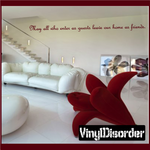 May all who enter as guests leave our home as friends Wall Decal