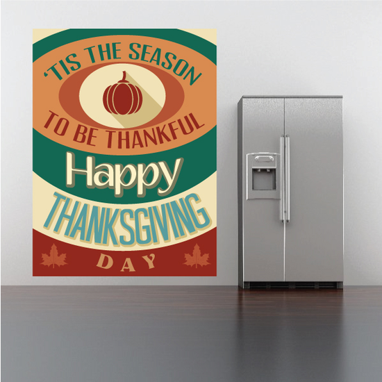 Tis the Season to be Thankful Happy Thanksgiving Day Typography Decal