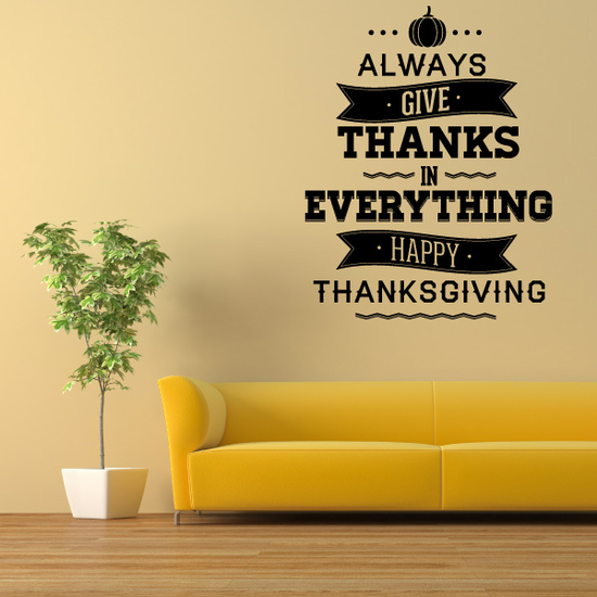 Always Give Thanks In Everything Happy Thanksgiving Typography Decal