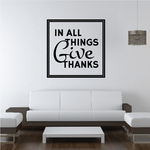 In All Things Give Thanks Thanksgiving Square Frame Decal