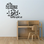 And The Blessing Of The Lord Rested Upon Us Thanksgiving Quote Decal