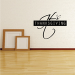 It's Thanksgiving Expressive Decal