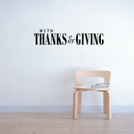With Thanks & Giving Thanksgiving Bold Decal