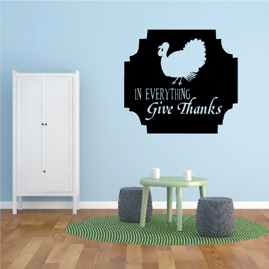 In Everything Give Thanks Thanksgiving Turkey Decal