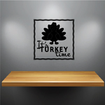 It's Turkey Time Thanksgiving Silhouette Frame Decal