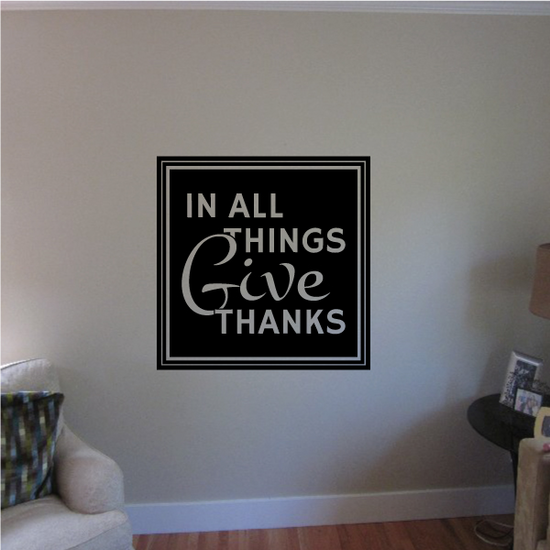 In All Things Give Thanks Thanksgiving Square Decal