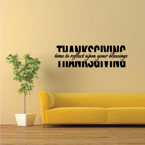 Thanksgiving Time To Reflect Upon Your Blessings Decal