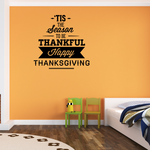 Tis The Season To Be Thankful Happy Thanksgiving Quote Sticker