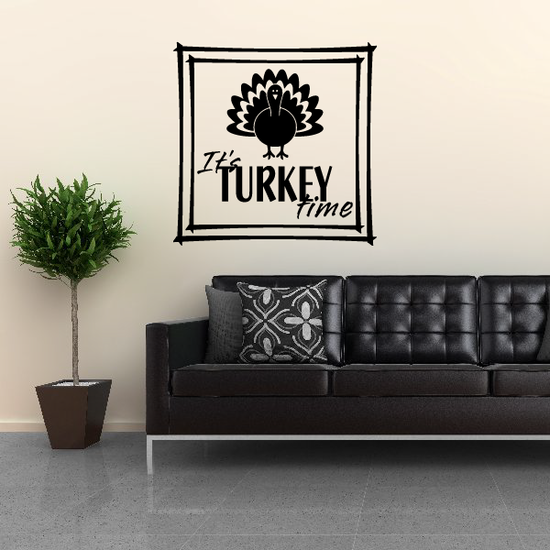 It's Turkey Time Family Thanksgiving Decal