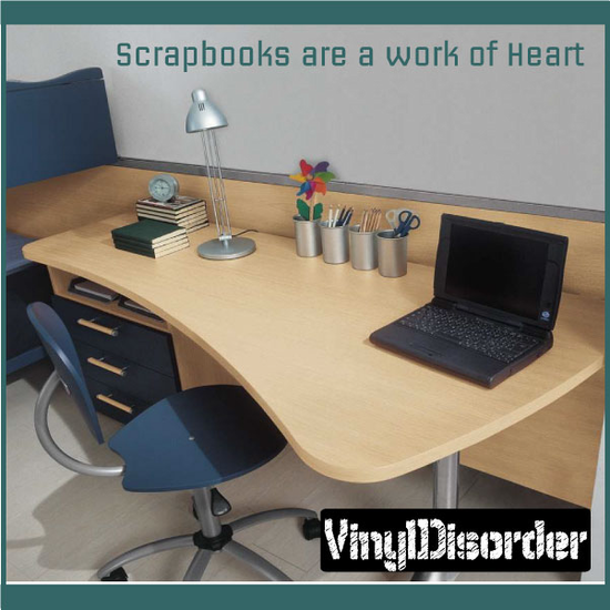 Scrapbooks are a work of Heart Wall Decal