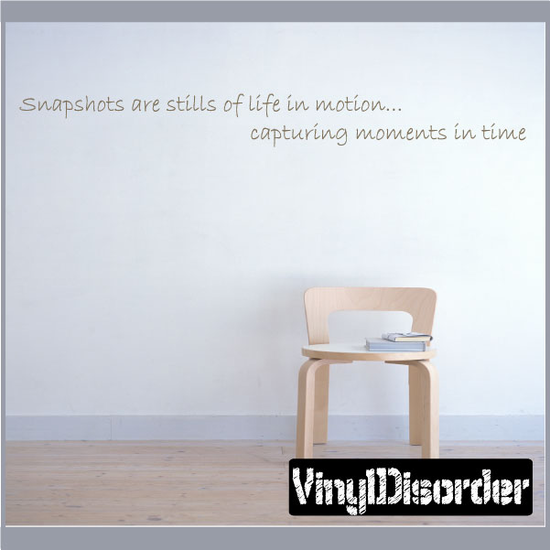 Snapshots are stills of life in motion capturing moments in time Wall Decal