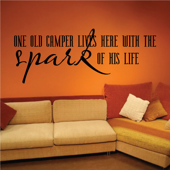 One old camper lives here with the spark of his life Wall Decal